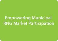 Empowering Municipal RNG Market Participation